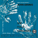 New Piano Expressions-Debut Rarities, Vol. 5/John Dennis