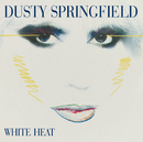 White Heat (Remastered)/Dusty Springfield