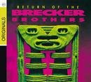 リターン・オブ・ザ・ブレッカー・ブラザーズ/The Brecker Brothers