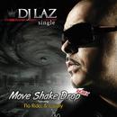 Move Shake Drop Remix (feat. Casely, Flo Rida)/DJ Laz