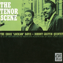"""The Tenor Scene/Eddie """"Lockjaw"""" Davis, Johnny Griffin"""