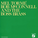 Mel Tormé, Rob McConnell And The Boss Brass/Mel Tormé, Rob McConnell And The Boss Brass
