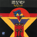 Flying South/Pete Escovedo