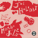 Mambo Jazz/Joe Holiday