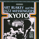 Kyoto/Art Blakey, The Jazz Messengers
