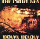 Down Below/The Cruel Sea