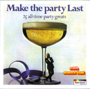 Make The Party Last - 25 All-time Party Greats/James Last