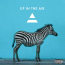 Up In The Air/Thirty Seconds To Mars