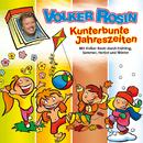 Kunterbunte Jahreszeiten/Volker Rosin