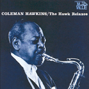 The Hawk Relaxes/Coleman Hawkins