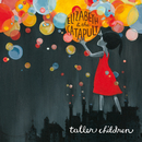 Taller Children/Elizabeth & the Catapult