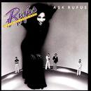 Ask Rufus/Rufus Featuring Chaka Khan