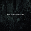 The Steeldrivers/The Steeldrivers