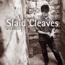 Wishbones/Slaid Cleaves