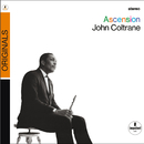 Ascension (Editions I And II) (Originals Version)/John Coltrane