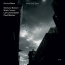 ニューヨーク・デイズ/Enrico Rava, Stefano Bollani, Mark Turner, Larry Grenadier, Paul Motian