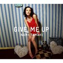 GIVE ME UP/玉置 成実