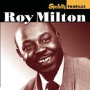 Specialty Profiles: Roy Milton (With Bonus Disc)/Roy Milton