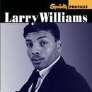 Specialty Profiles: Larry Williams (With Bonus Disc)/Larry Williams