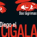 Dos lágrimas/Diego El Cigala