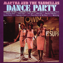 Dance Party/Martha & The Vandellas