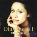 Only Human/Dina Carroll