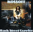 Back Street Crawler/Paul Kossoff