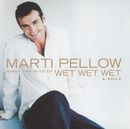 Marti Pellow Sings The Hits Of Wet Wet Wet And Smile/Marti Pellow