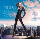 INDRA/ONE WOMAN SHOW/Indra