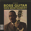 Boss Guitar (Remastered)/Wes Montgomery