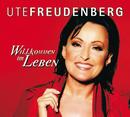 Willkommen im Leben/Ute Freudenberg