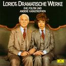 Loriots dramatische Werke: Ehe, Politik und andere Katastrophen/Loriot, Evelyn Hamann