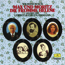 Max und Moritz / Die fromme Helene/Loriot, Evelyn Hamann
