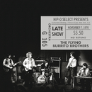 Authorized Bootleg / Fillmore East, New York, N.Y. – Late Show, November 7, 1970/The Flying Burrito Brothers