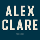 Too Close/Alex Clare
