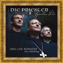 Spiritus Dei - Das Live-Konzert aus Altötting (Live)/Die Priester