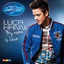 My Name Is Luca/Luca Hänni