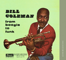 From Boogie To Funk/Bill Coleman