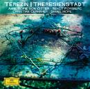 Terezín / Theresienstadt/Anne Sofie von Otter, Bengt Forsberg, Christian Gerhaher, Daniel Hope