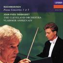 Rachmaninov: Piano Concertos Nos.1 & 3/Jean-Yves Thibaudet, The Cleveland Orchestra, Vladimir Ashkenazy
