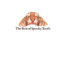 The Best Of Spooky Tooth/Spooky Tooth