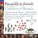 Pavarotti & Friends Together For The Children Of Bosnia/Luciano Pavarotti