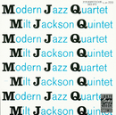 MJQ/The Modern Jazz Quartet, Milt Jackson Quintet
