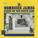 Blues On The South Side (Remastered)/Homesick James