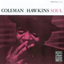 COLEMAN HAWKINS/SOUL/Coleman Hawkins