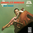 The Charles Mingus Quintet Plus Max Roach (Live)/Charles Mingus Quintet, Max Roach