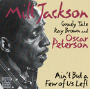 Ain't But A Few Of Us Left/Milt Jackson
