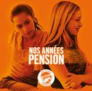 Nos Années Pension - Pour La Vie/Lilly-Fleur Pointeaux, Joséphine Jobert