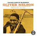 Taking Care Of Business/Oliver Nelson