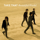 Beautiful World/Take That